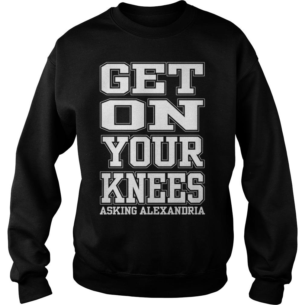 Get On Your Knees Asking Alexandria Sweater