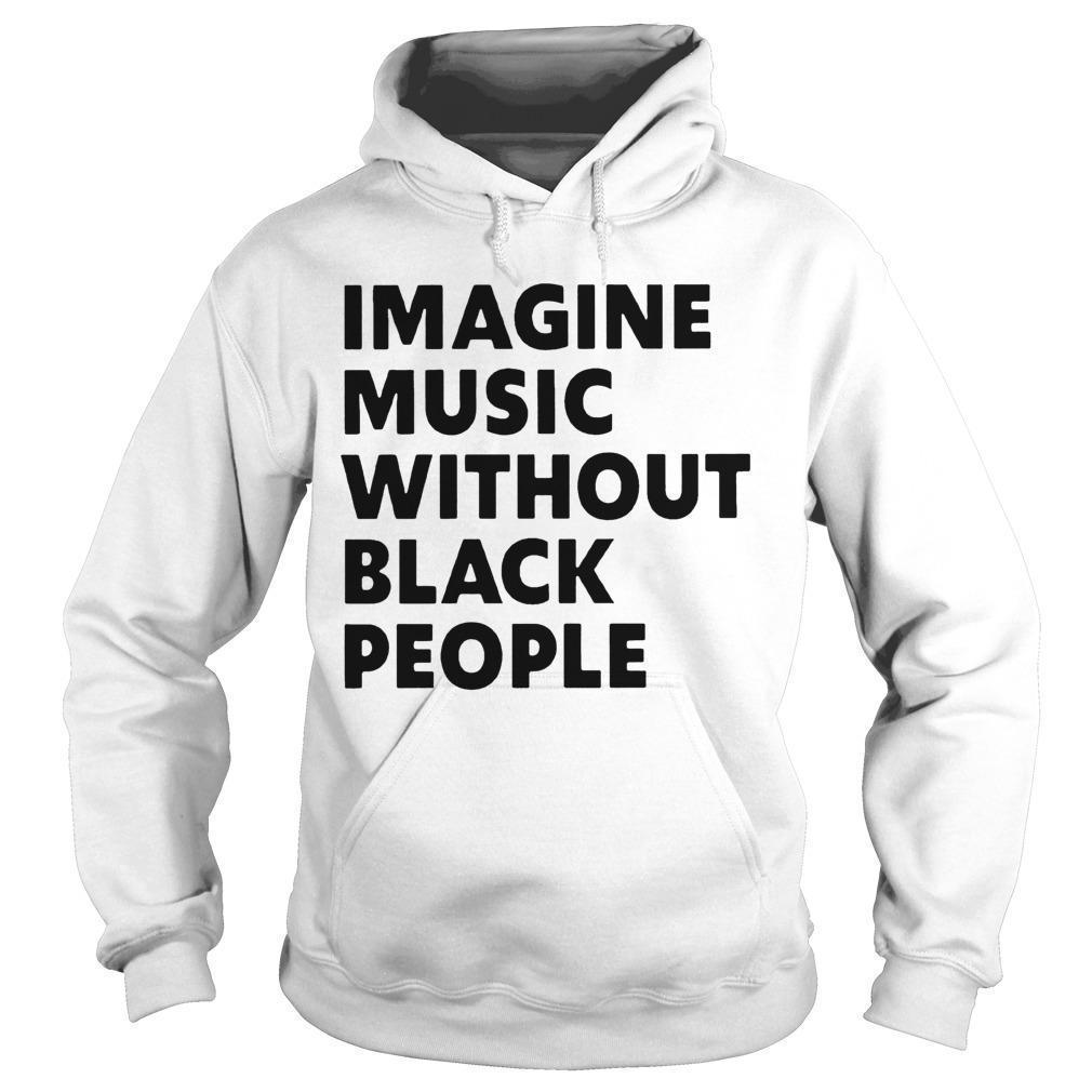African Pride Imagine Music Without Black People Hoodie