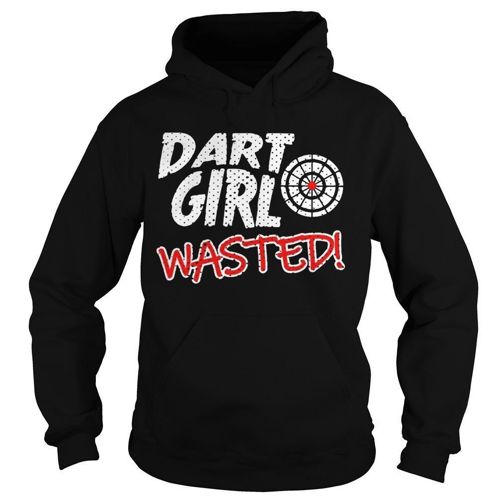 Dart Girl Wasted Hoodie