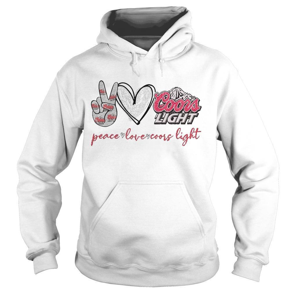 Peace Love And Coors Light Hoodie