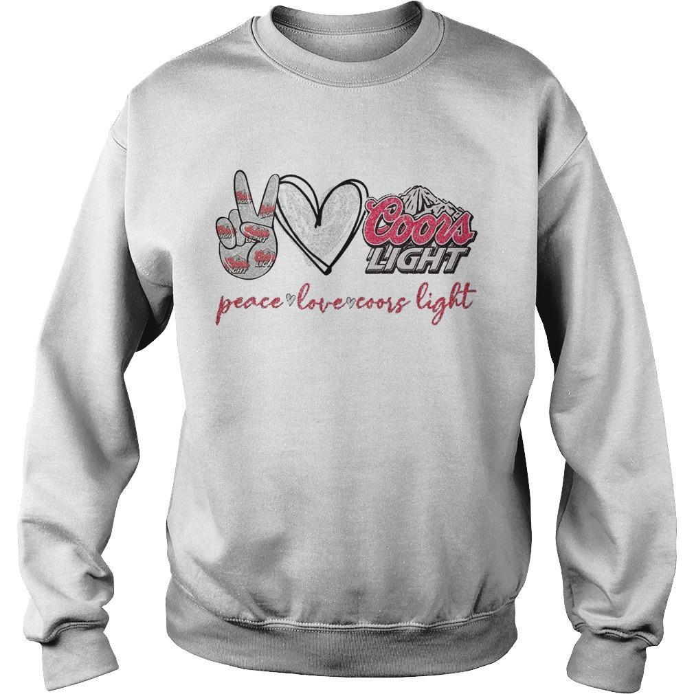 Peace Love And Coors Light Sweater