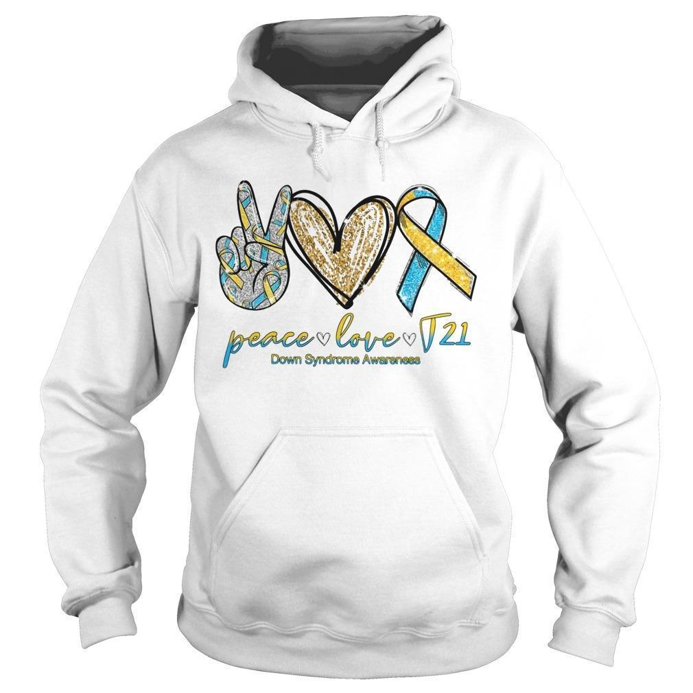 Peace Love And J21 Down Syndrome Awareness Hoodie