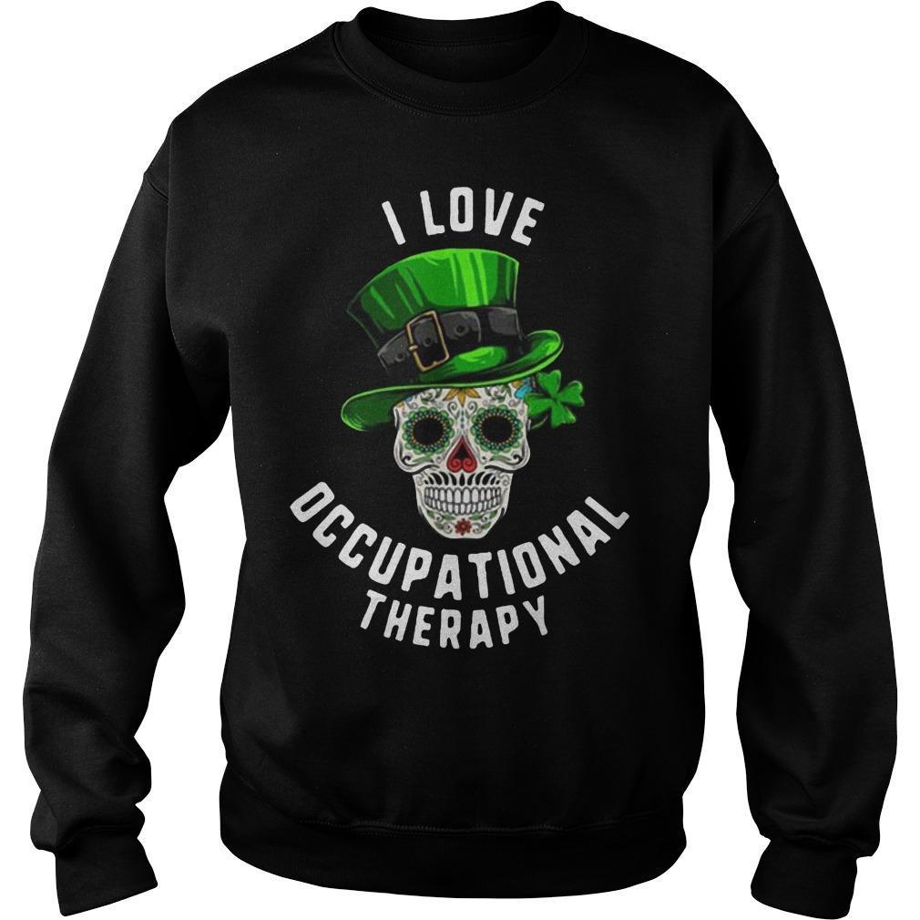 Skull St Patrick's Day I Love Occupational Therapy Sweater