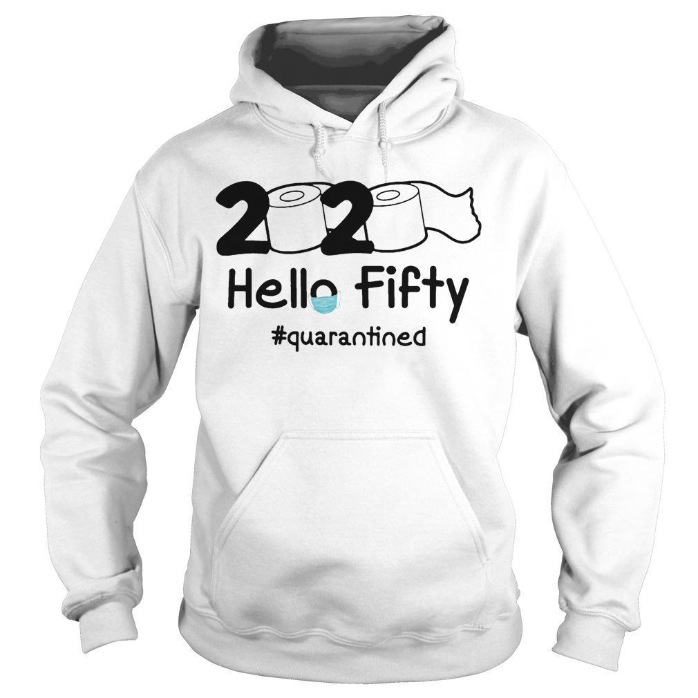 2020 Hello Fifty #quarantined Hoodie