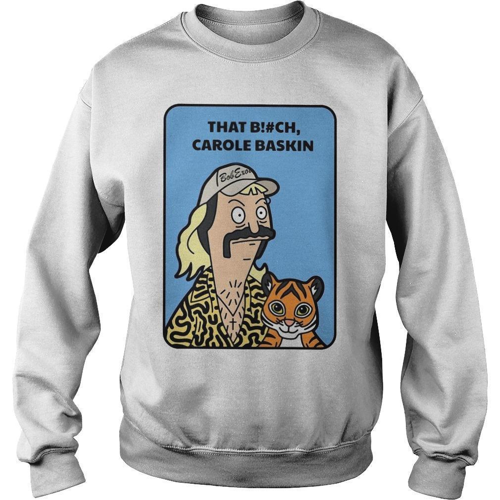 Joe Exotic That Bitch Carole Baskin Sweater