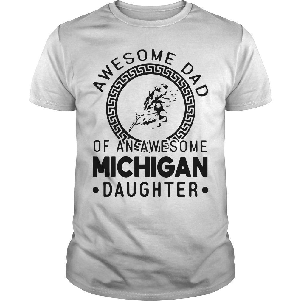 Awesome Dad Of An Awesome Texas Daughter Shirt