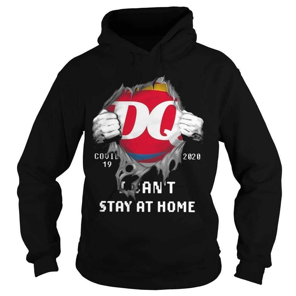 Dairy Queen Covid 19 2020 I Can't Stay At Home Hoodie
