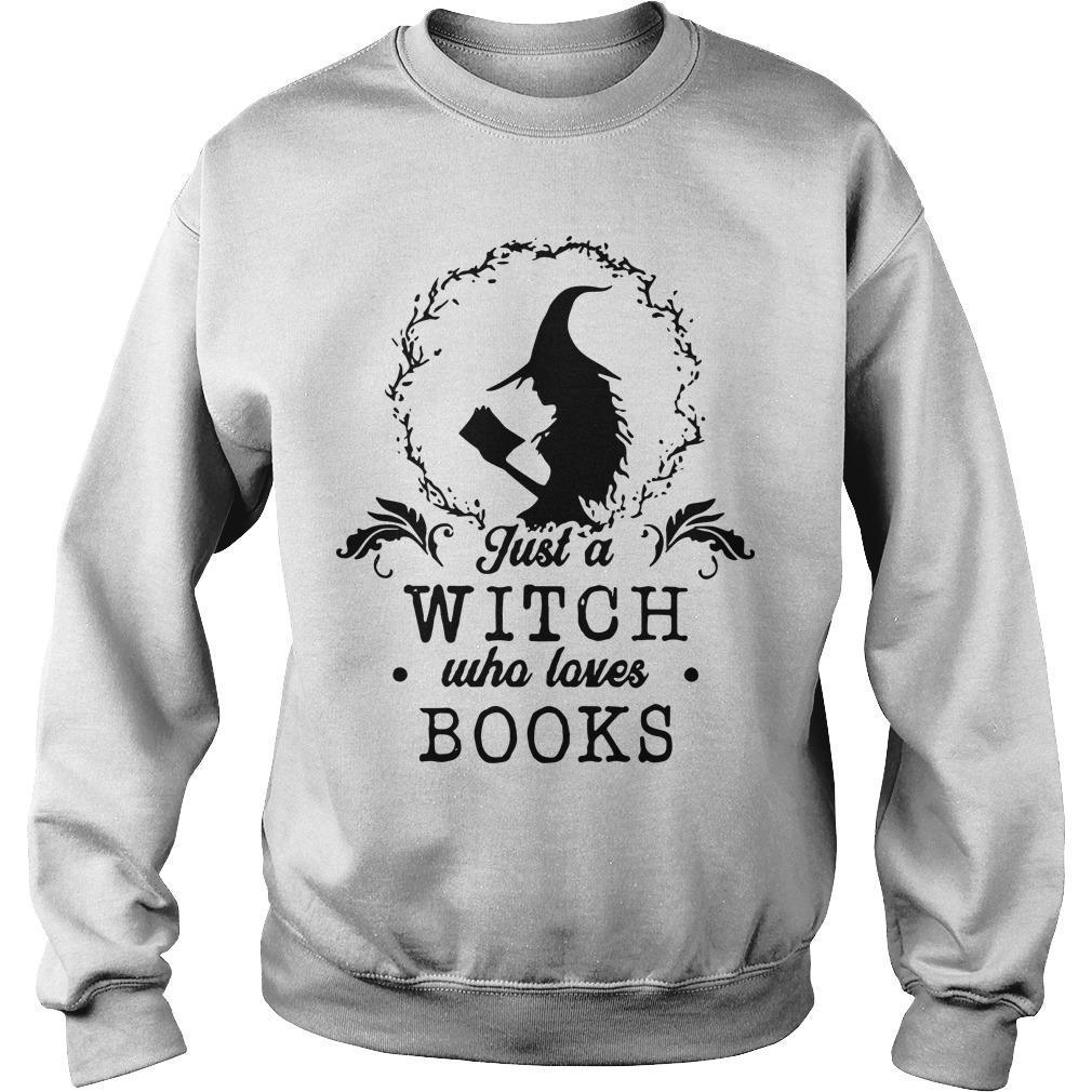 Just A Witch Who Loves Books Sweater