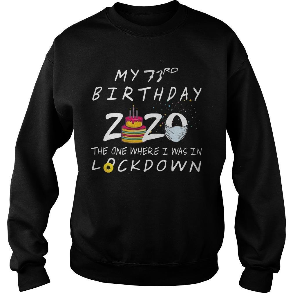 My 73rd Birthday 2020 The One Where I Was In Lockdown Sweater