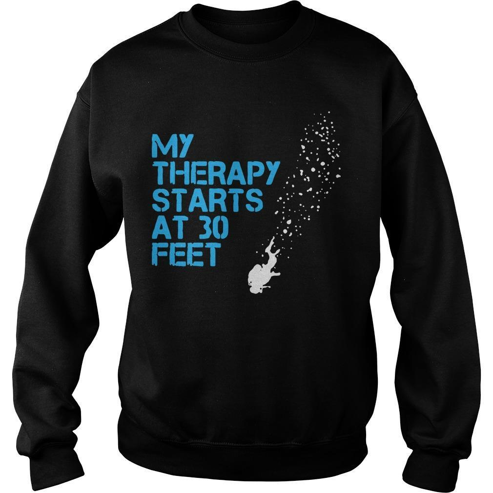 My Therapy Starts At 30 Feet Sweater