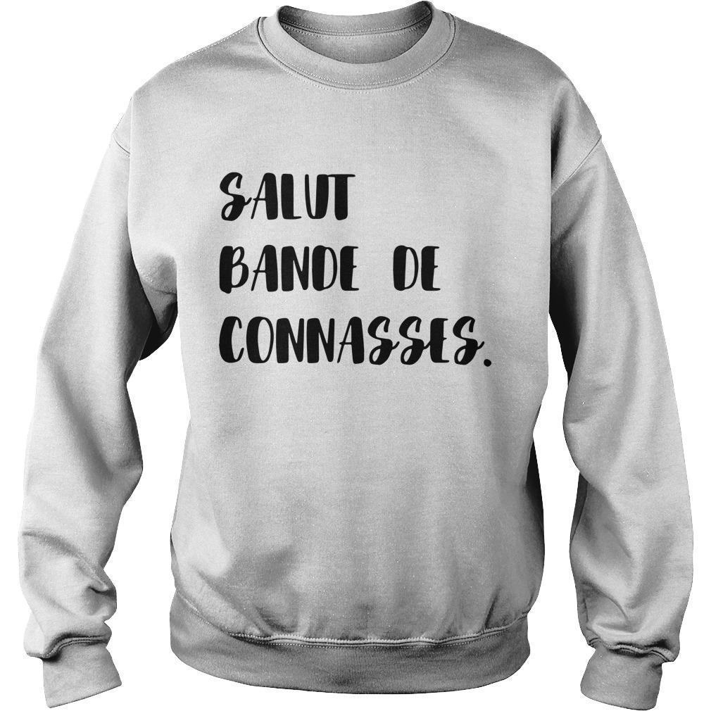 Salut Bande De Connasses Sweater