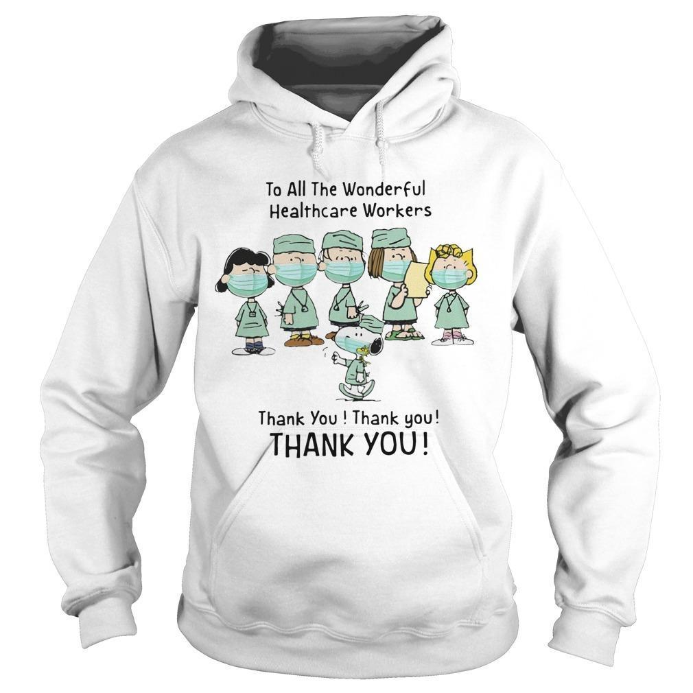 Snoopy To All The Wonderful Healthcare Workers Thank You Hoodie