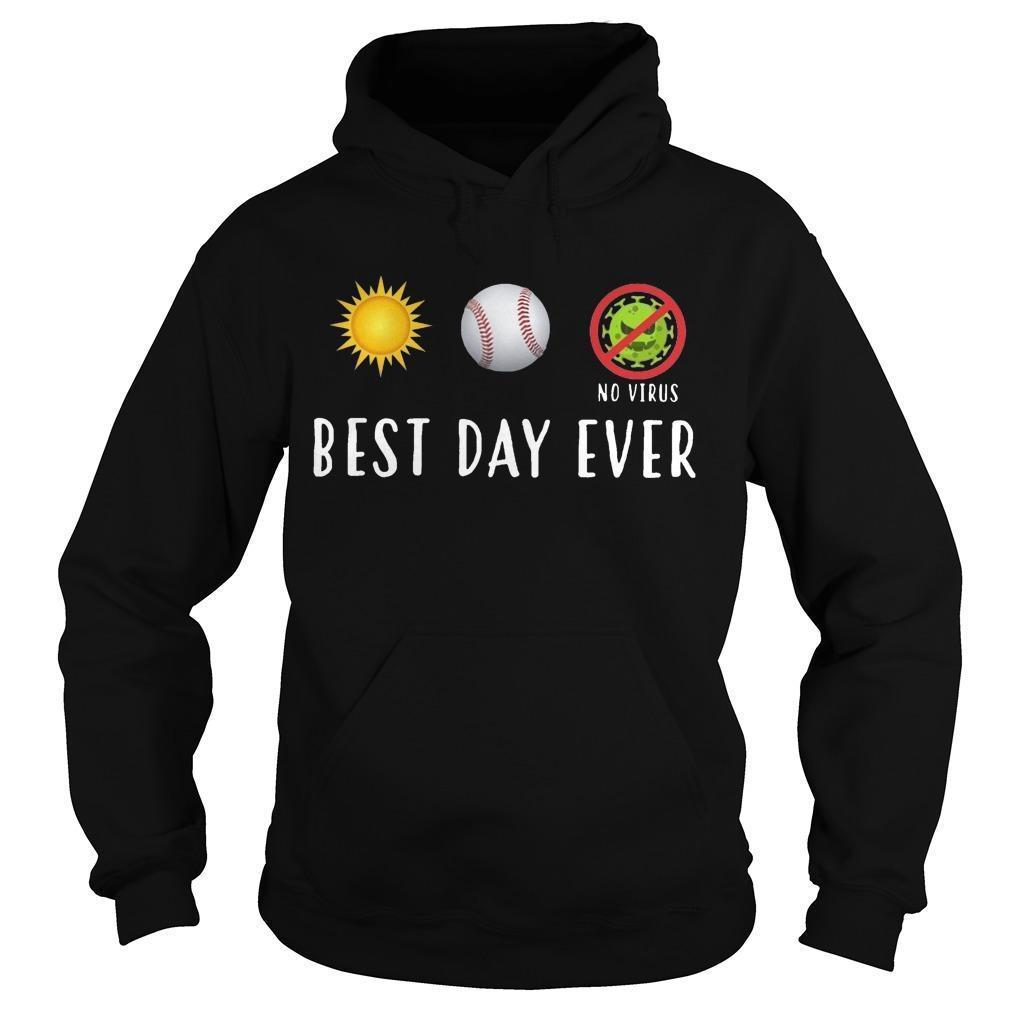 Sun Softball No Virus Best Day Ever Hoodie