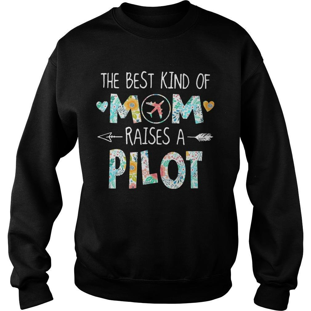 The Best Kind Of Mom Raises A Pilot Sweater