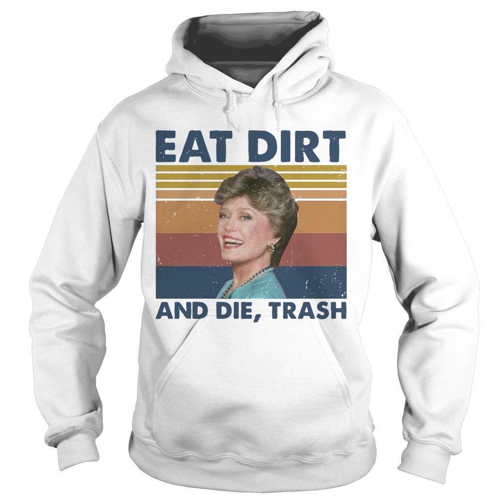 Vintage Blanche Devereaux Eat Dirt And Die Trash Hoodie