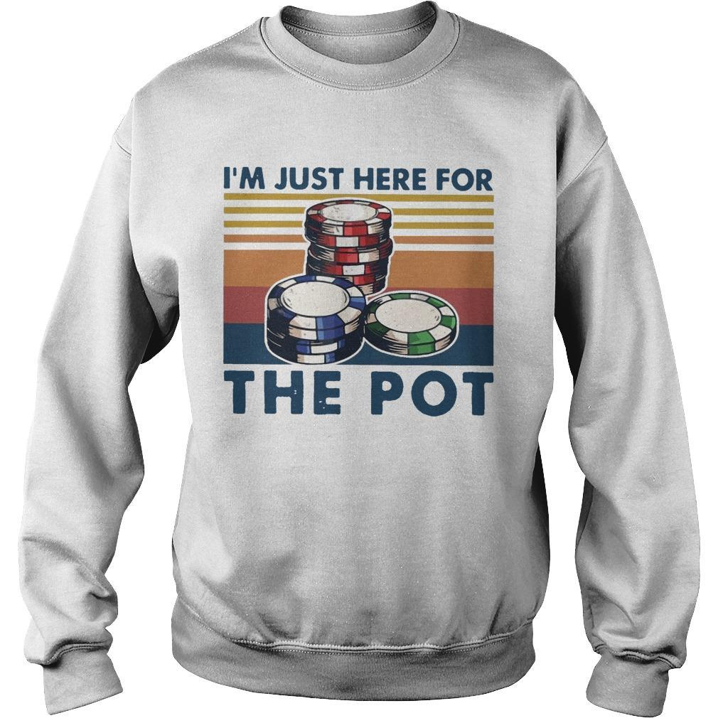 Vintage I'm Just Here For The Pot Sweater