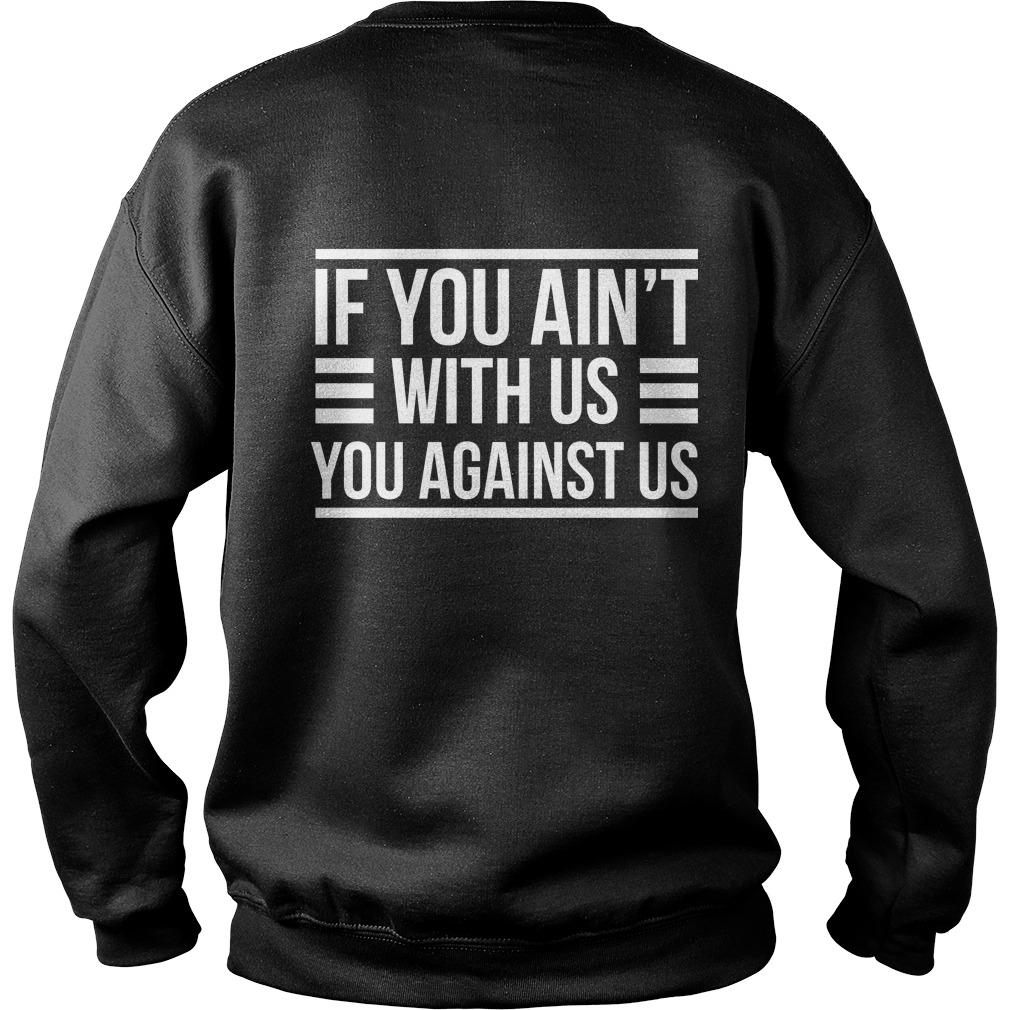 Denver Broncos If You Ain't With Us You Against Us Sweater