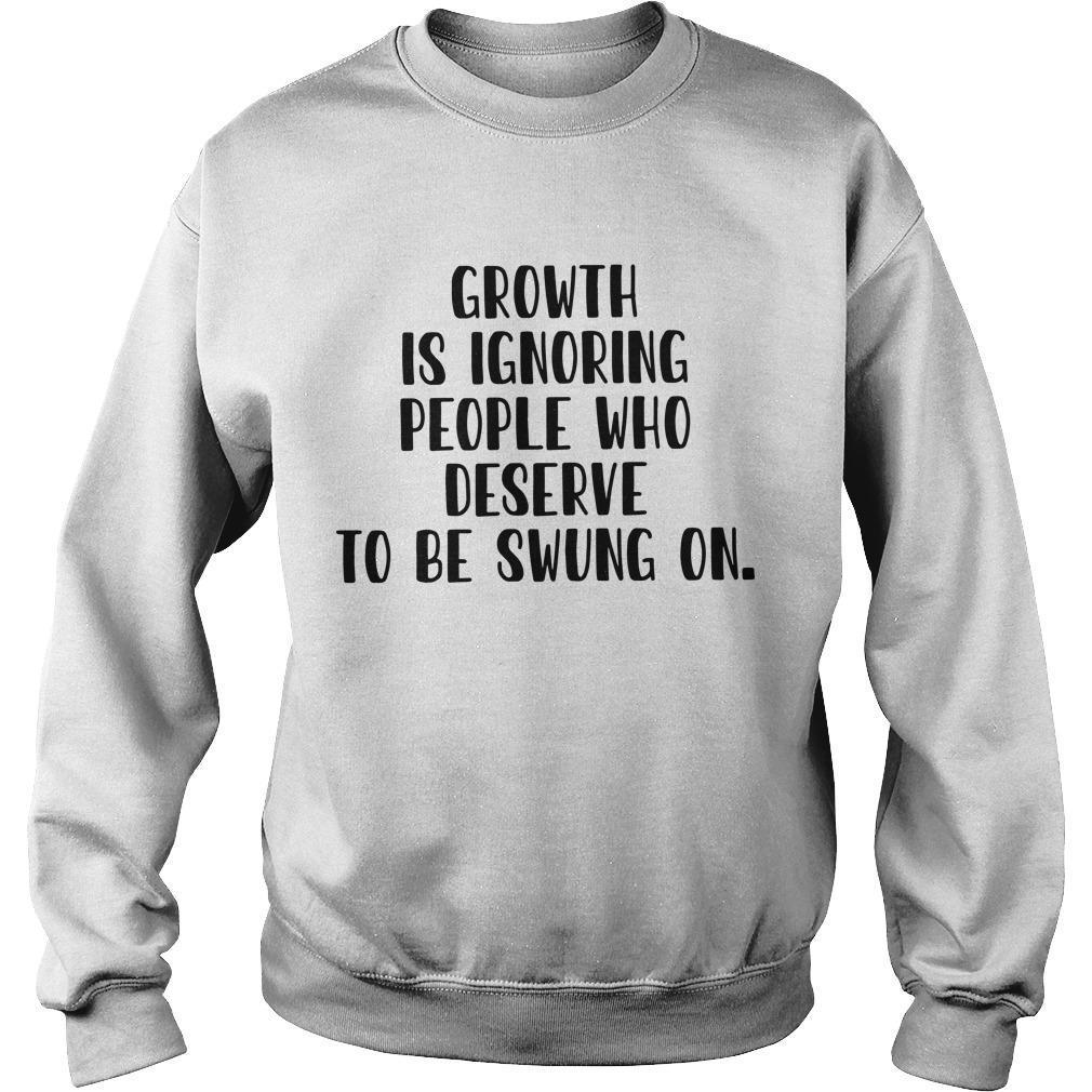 Growth Is Ignoring People Who Deserve To Be Swung On Sweater