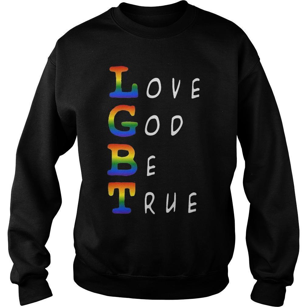 Lgbt Love God Be True Sweater