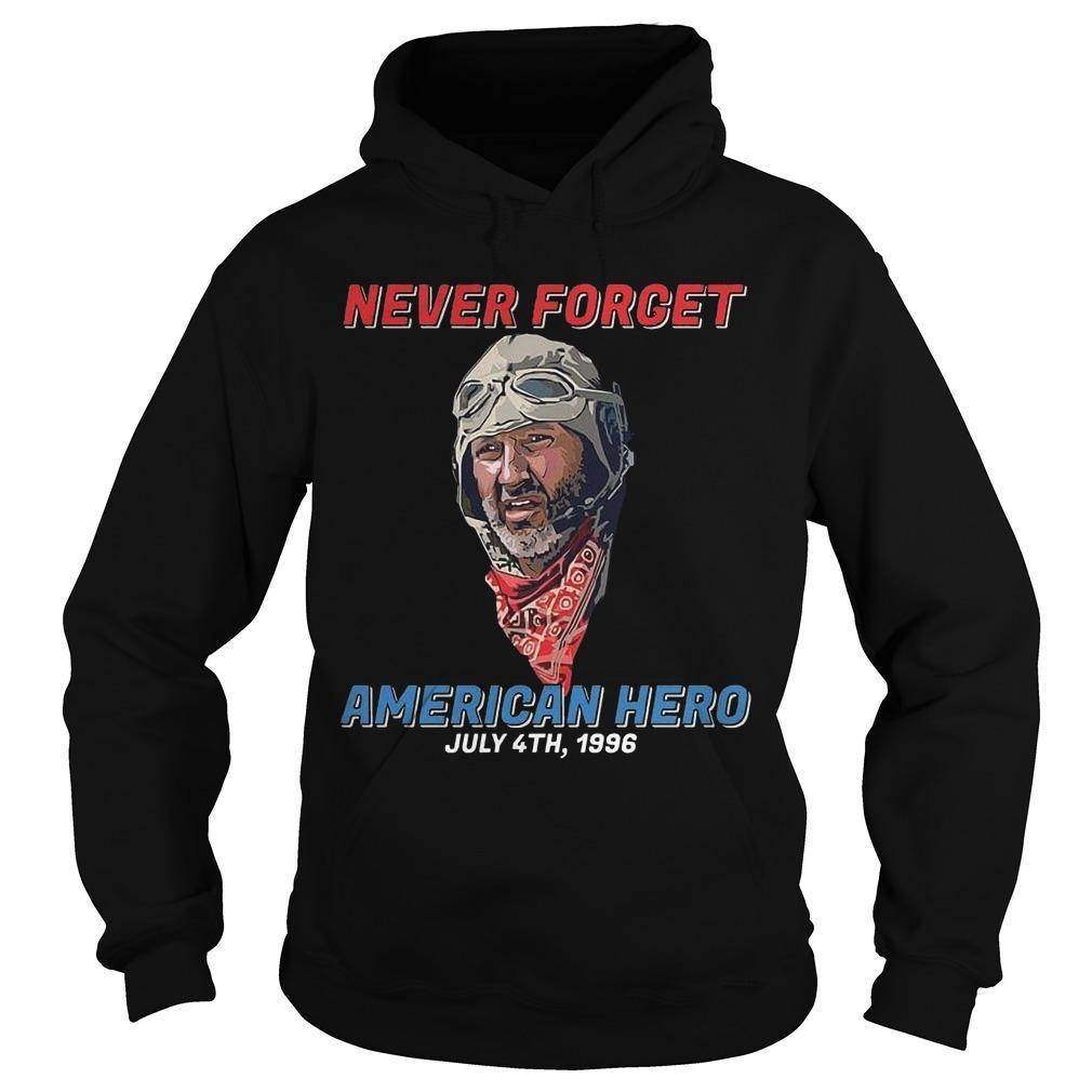Never Forget American Hero July 4th 1996 Hoodie