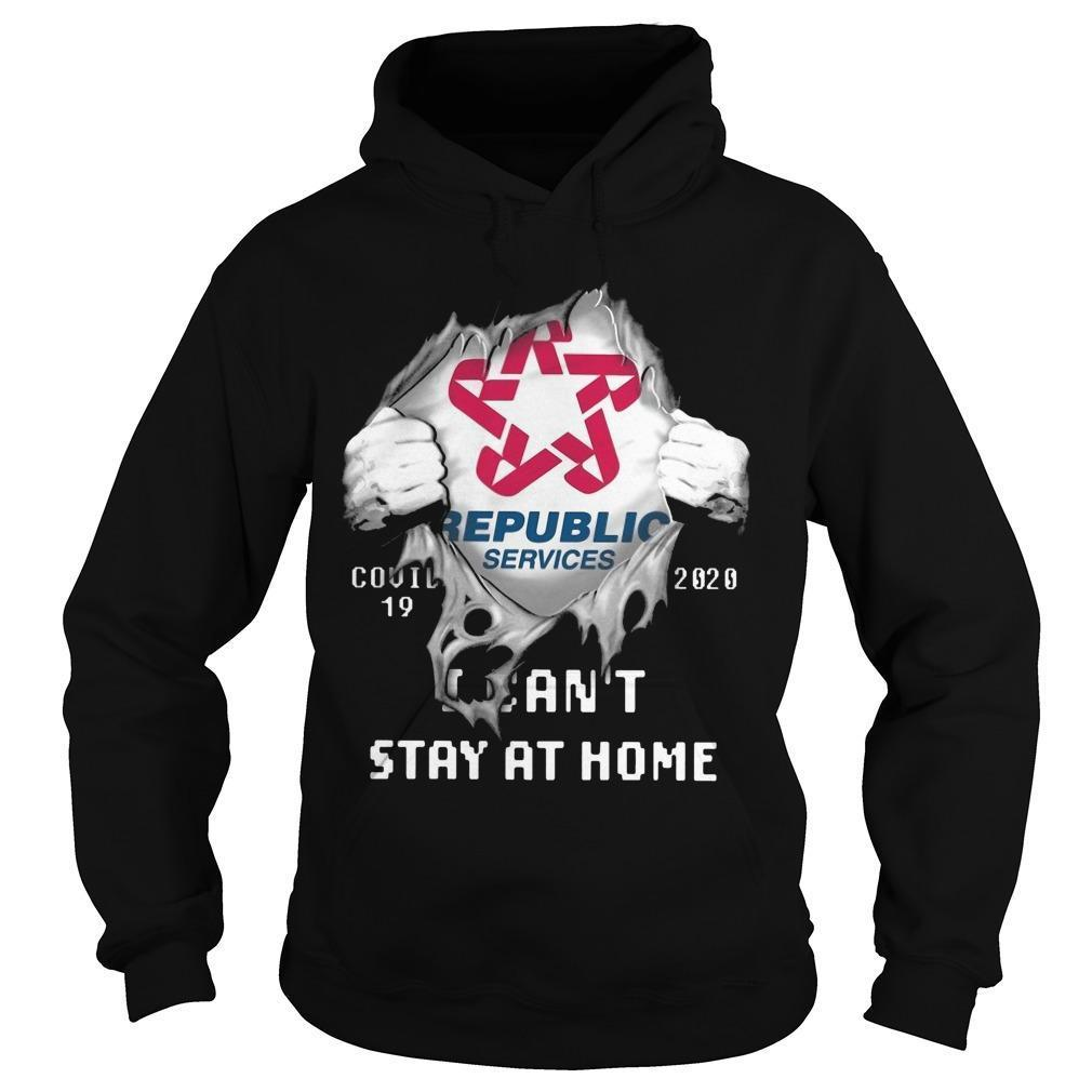 Republic Services Covid 19 2020 I Can't Stay At Home Hoodie