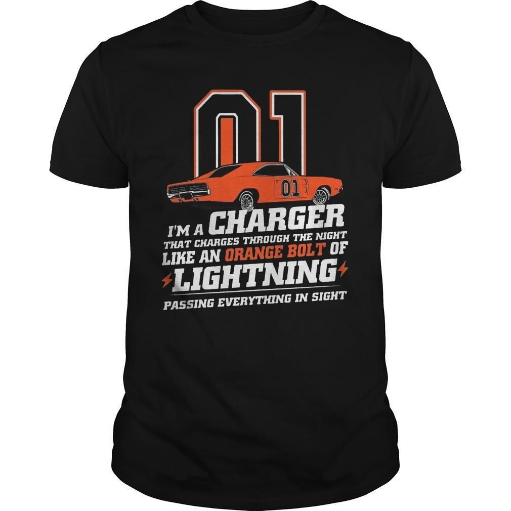 01 I'm A Charger That Charges Through The Night Like An Orange Bolt Shirt