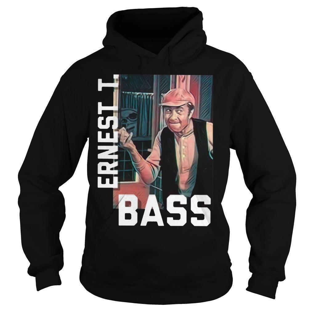 Ernest T Bass Hoodie