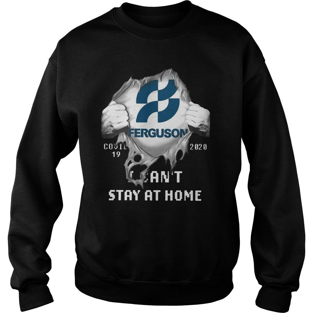 Ferguson Covid 19 2020 I Can't Stay At Home Sweater
