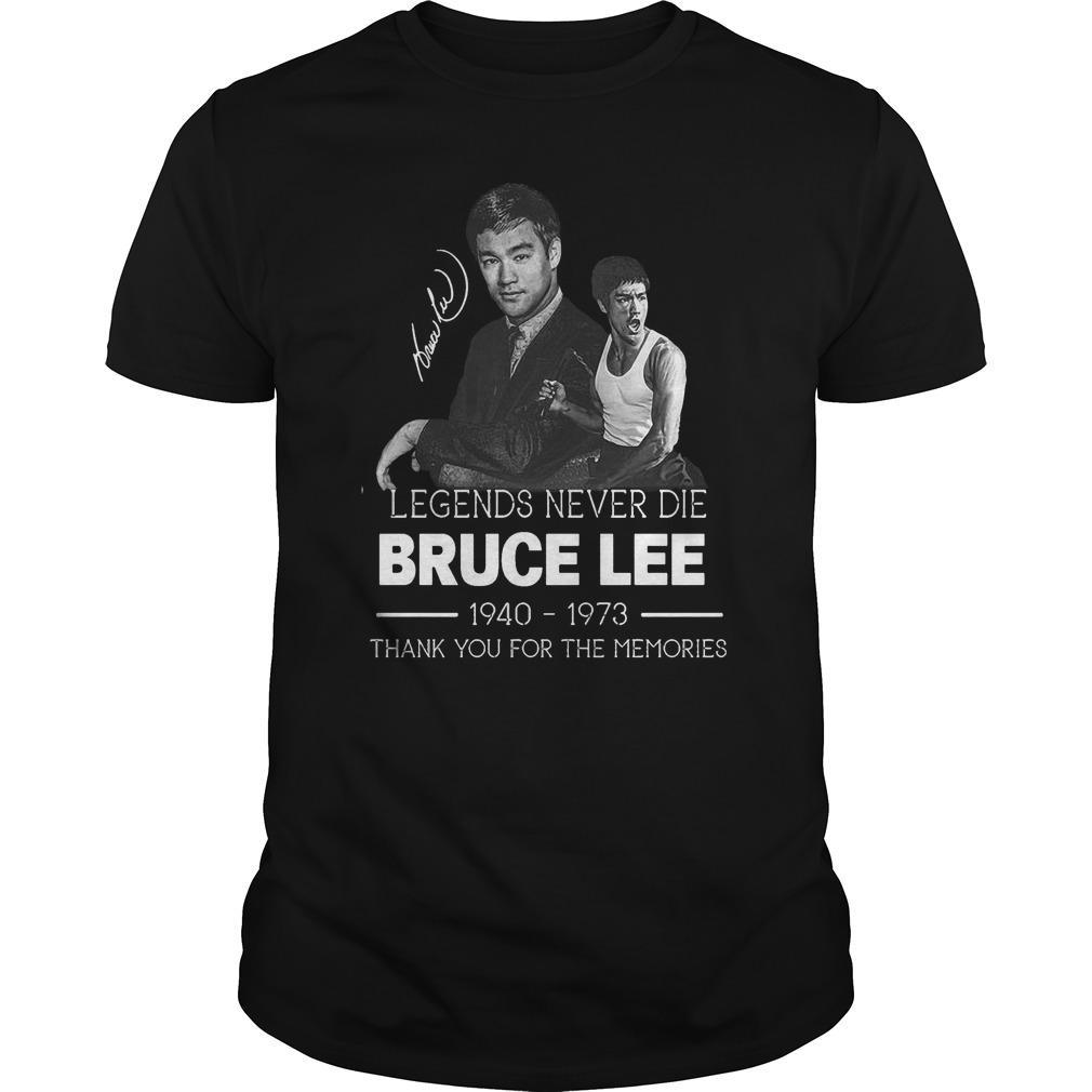 Legends Never Die Bruce Lee Thank You For The Memories Shirt