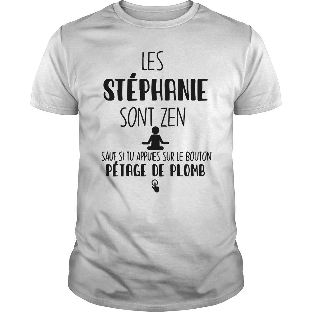 Les Vanessa Sont Zen Sauf Si Tu Appuies Sur Le Bouton Shirt