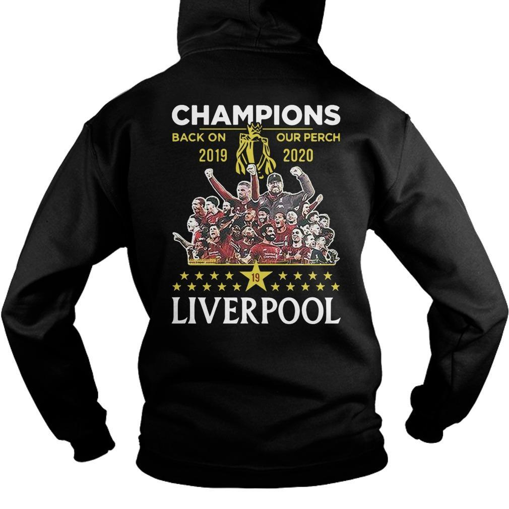 Liverpool Premier League Champions Back On Our Perch 2019 2020 Hoodie