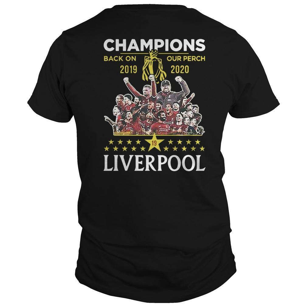 Liverpool Premier League Champions Back On Our Perch 2019 2020 Shirt