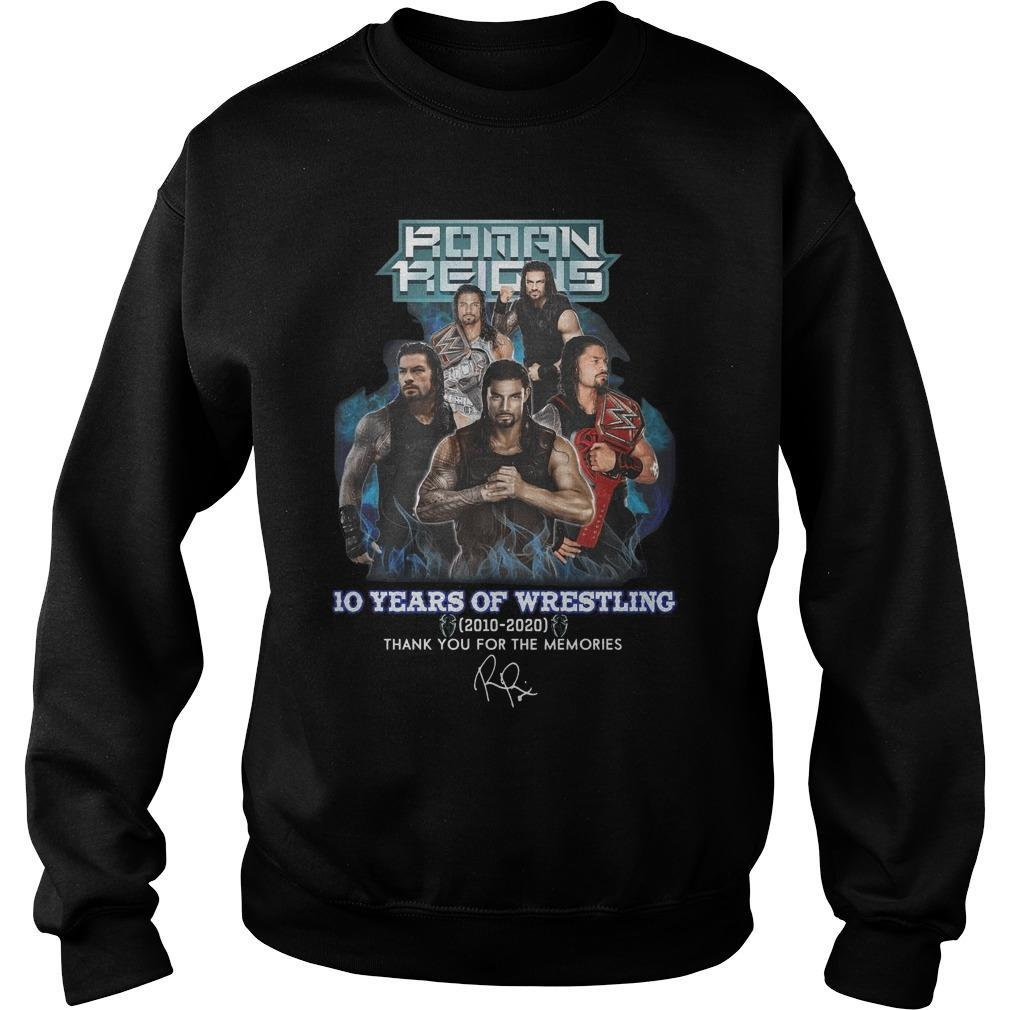 Roman Reigns 10 Years Of Wrestling Thank You For The Memories Sweater