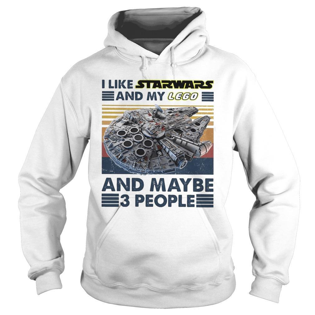 Vintage I Like Star Wars And My Lego And Maybe 3 People Hoodie