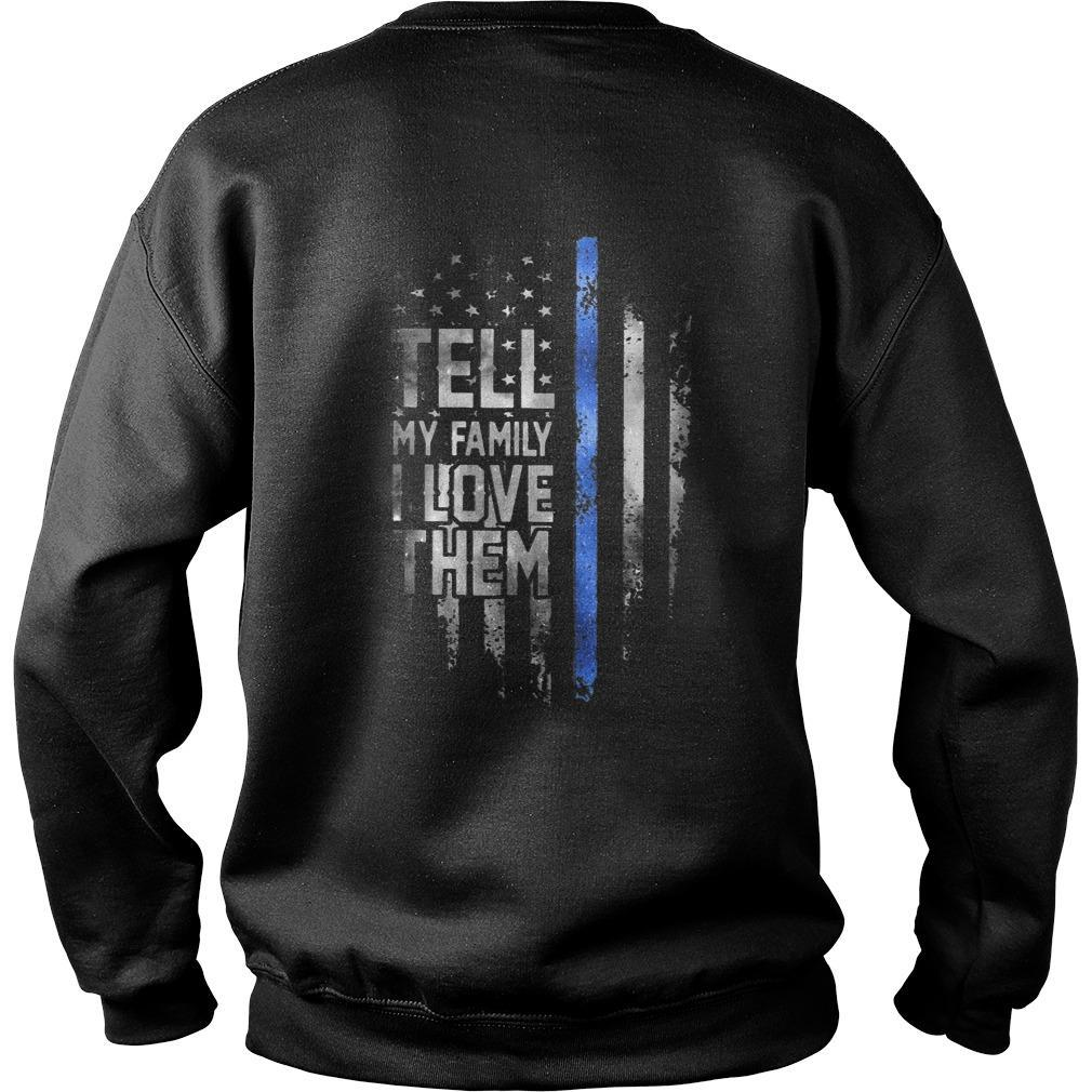 American Flag Tell My Family I Love Them Sweater