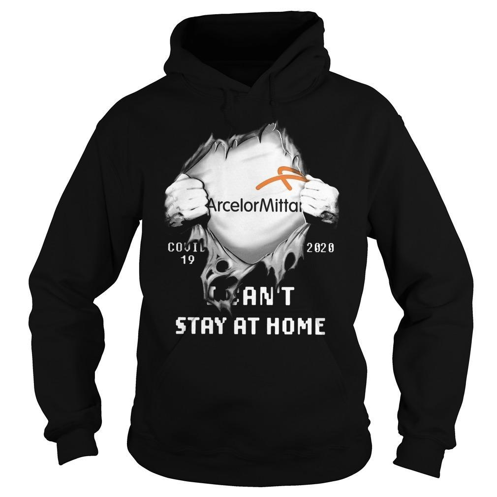 Arcelormittal Covid 19 2020 I Can't Stay At Home Hoodie