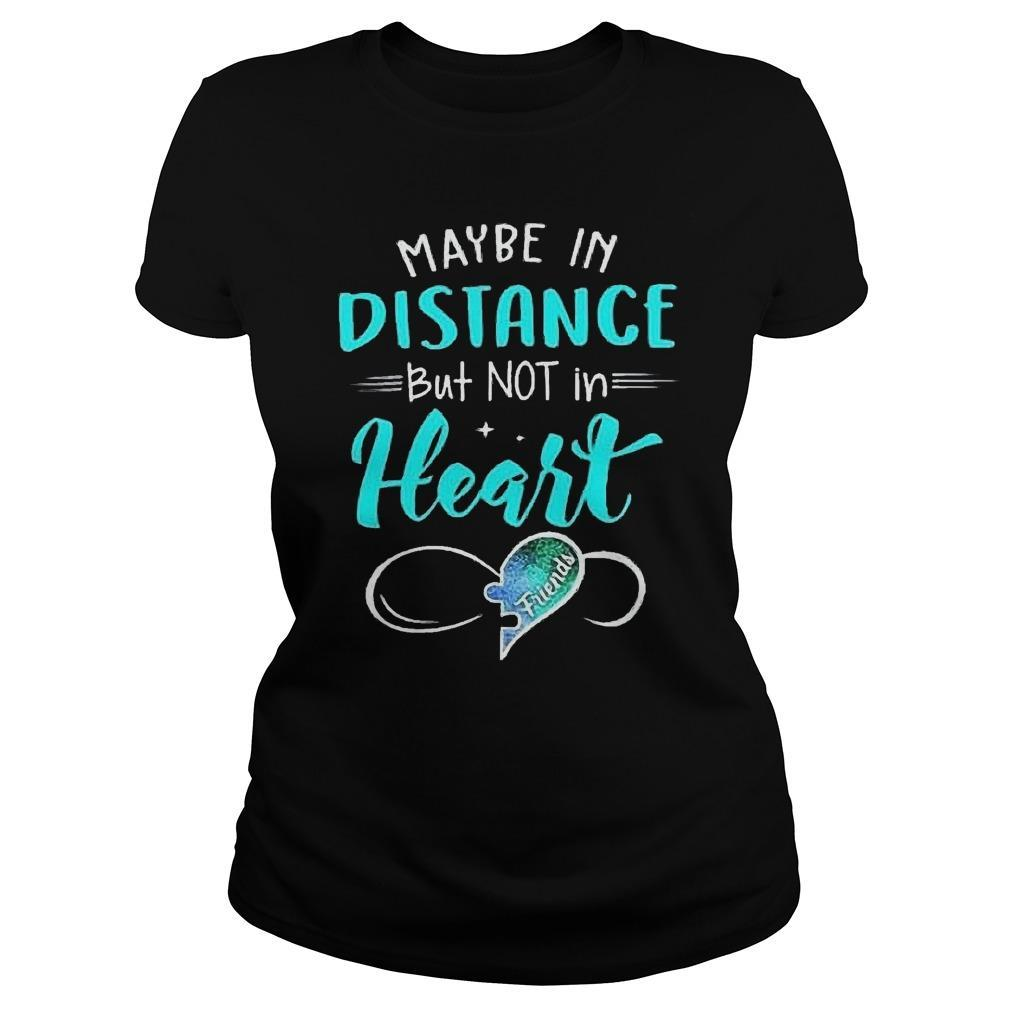 Best Friends Maybe In Distance But Not In Heart Hoodie