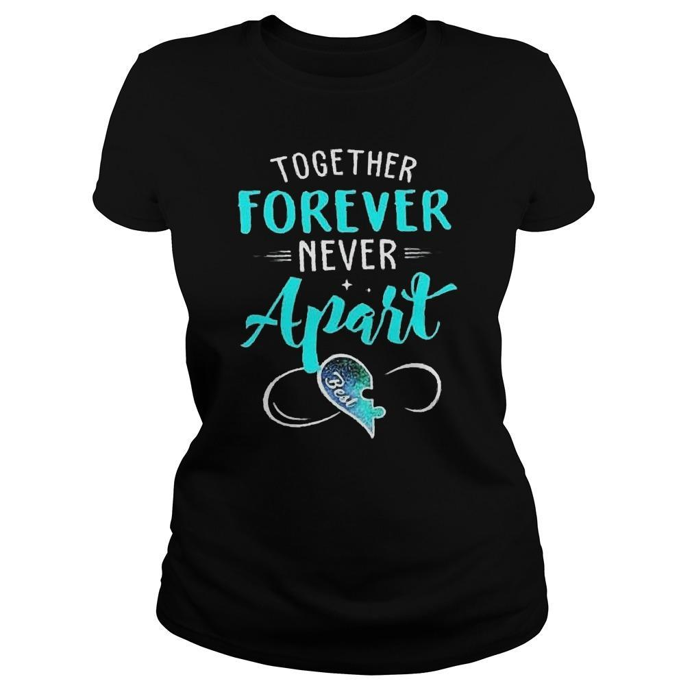 Best Friends Together Forever Never Apart Hoodie
