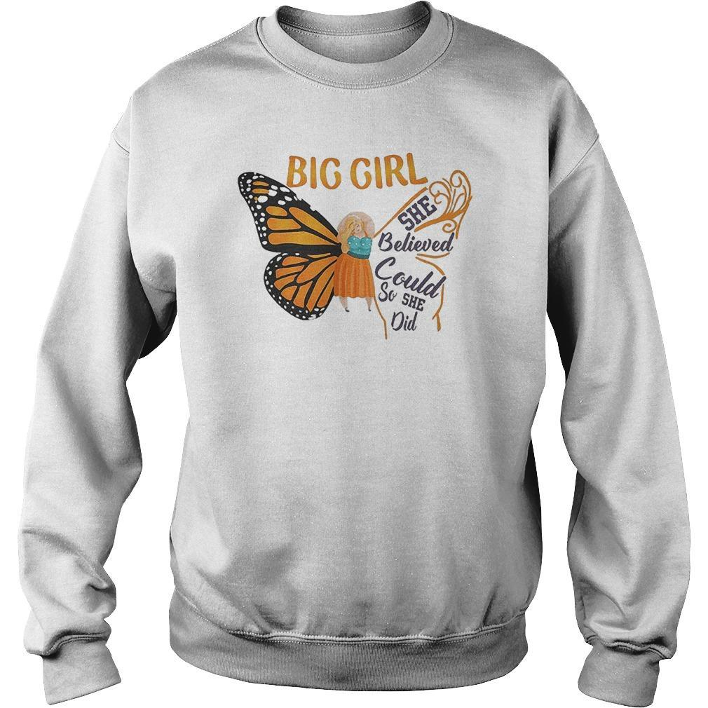 Butterfly Big Girl She Believed She Could So She Did Sweater