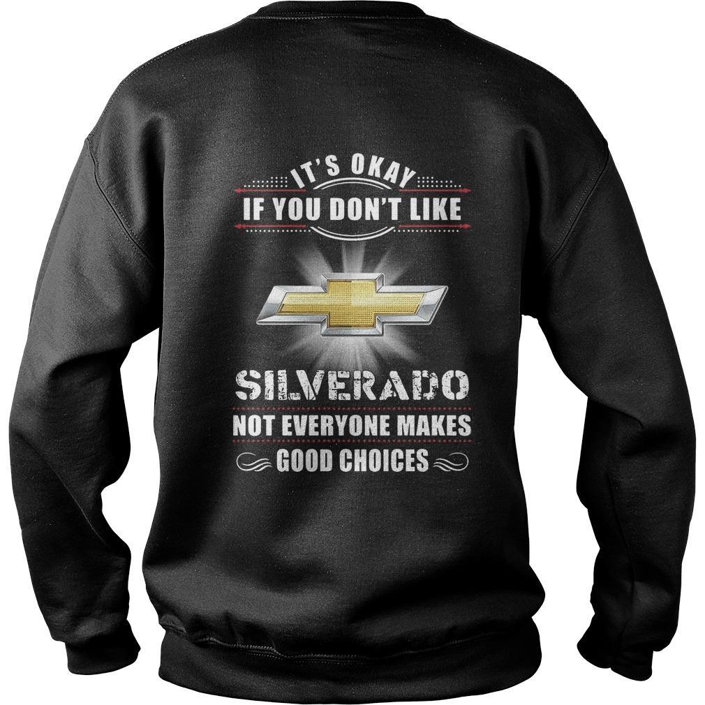 Chevrolet Silverado It's Okay If You Don't Like Silverado Sweater