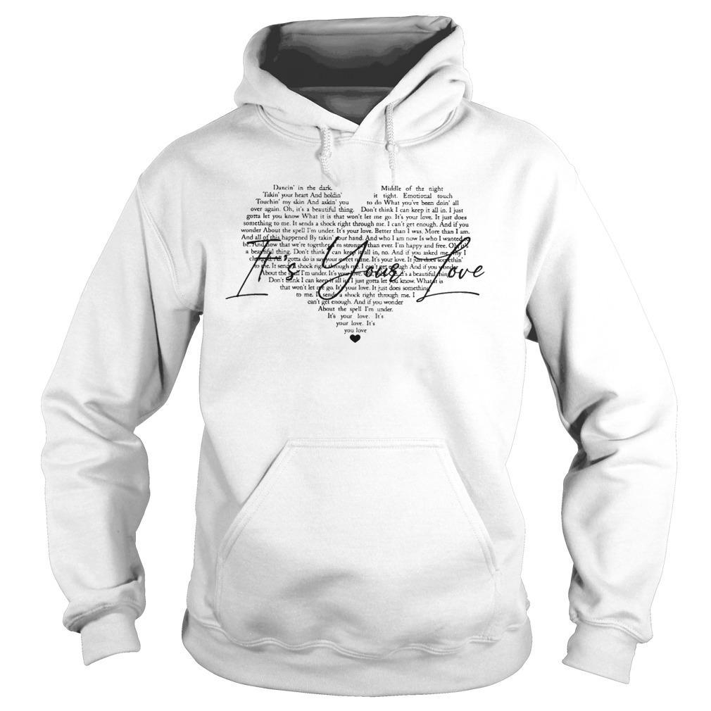 Dancin' In The Dark Middle Of The Night It's Your Love Hoodie