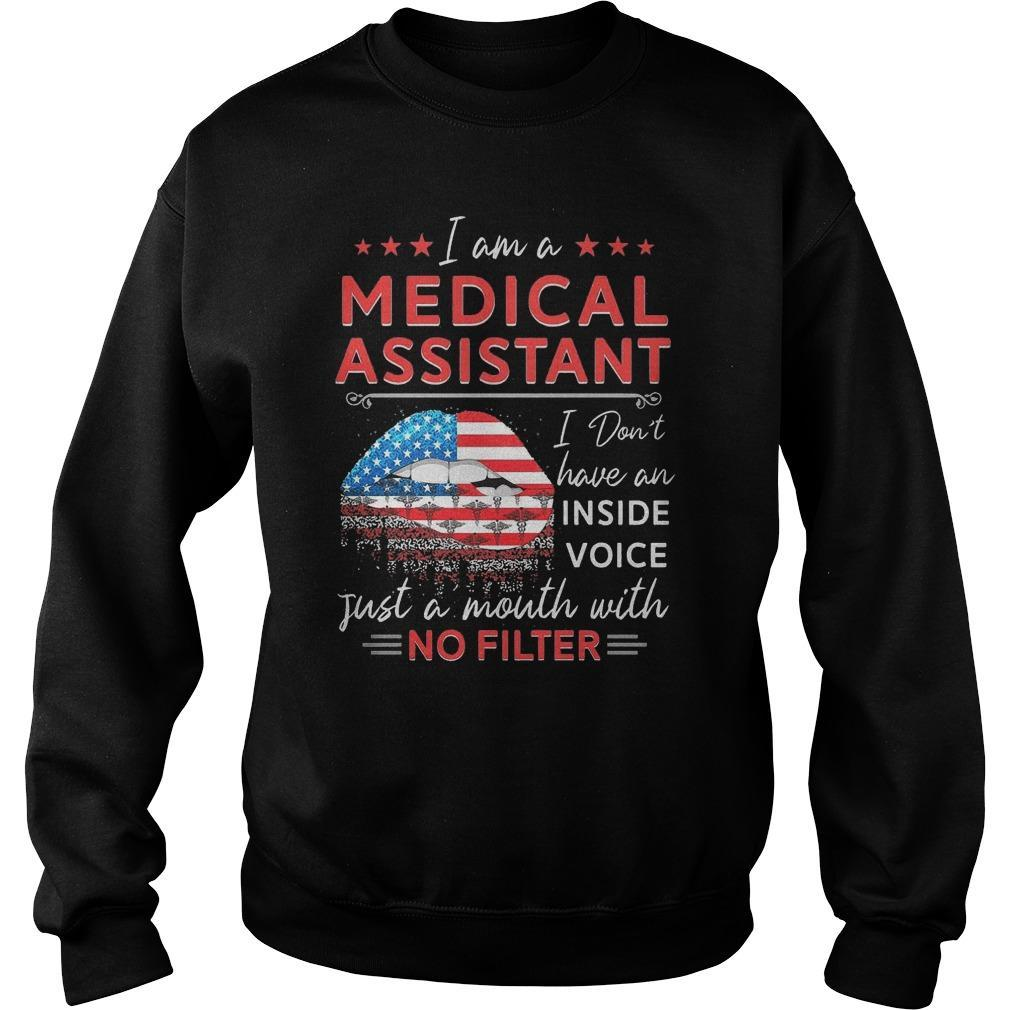 I Am A Medical Assistant I Don't Have An Inside Voice Sweater