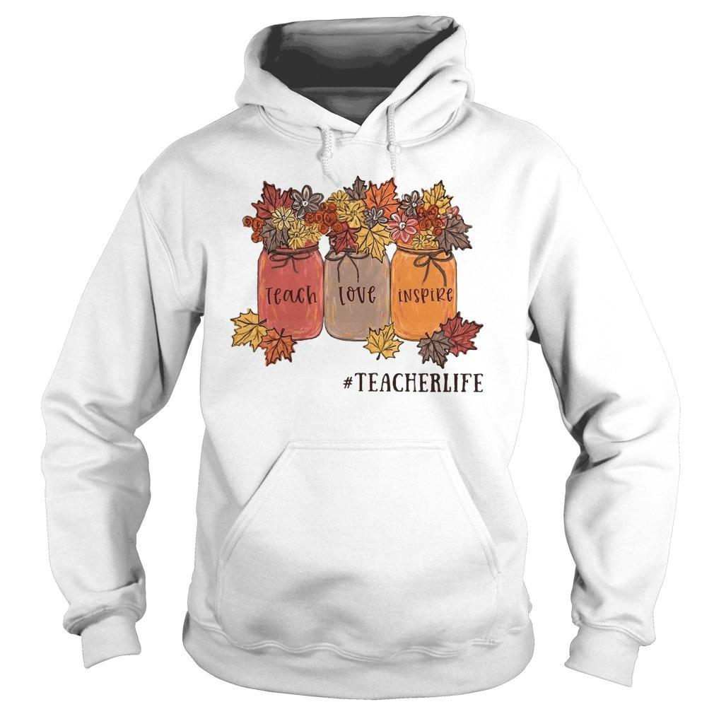 Jar Teach Love Inspire #teacherlife Hoodie