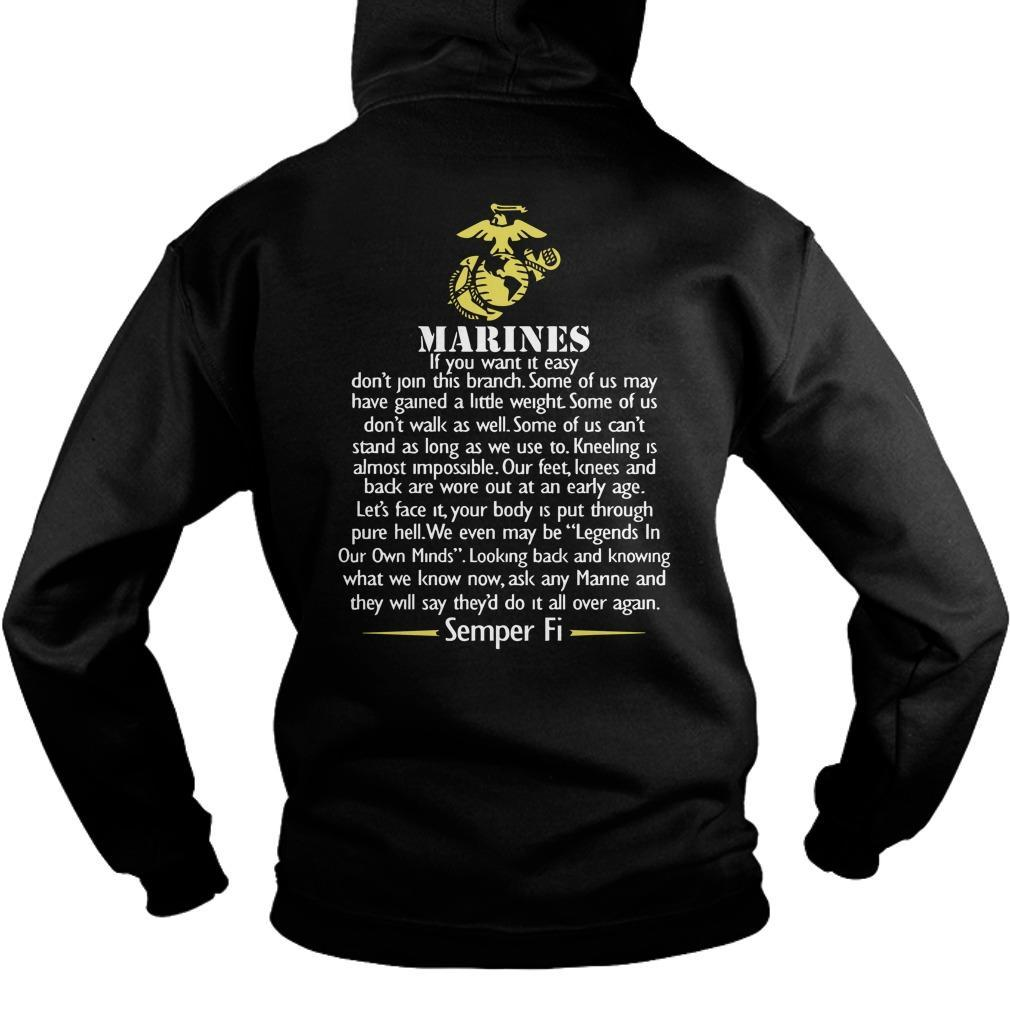 Marines If You Want It Easy Don't Join This Branch Hoodie