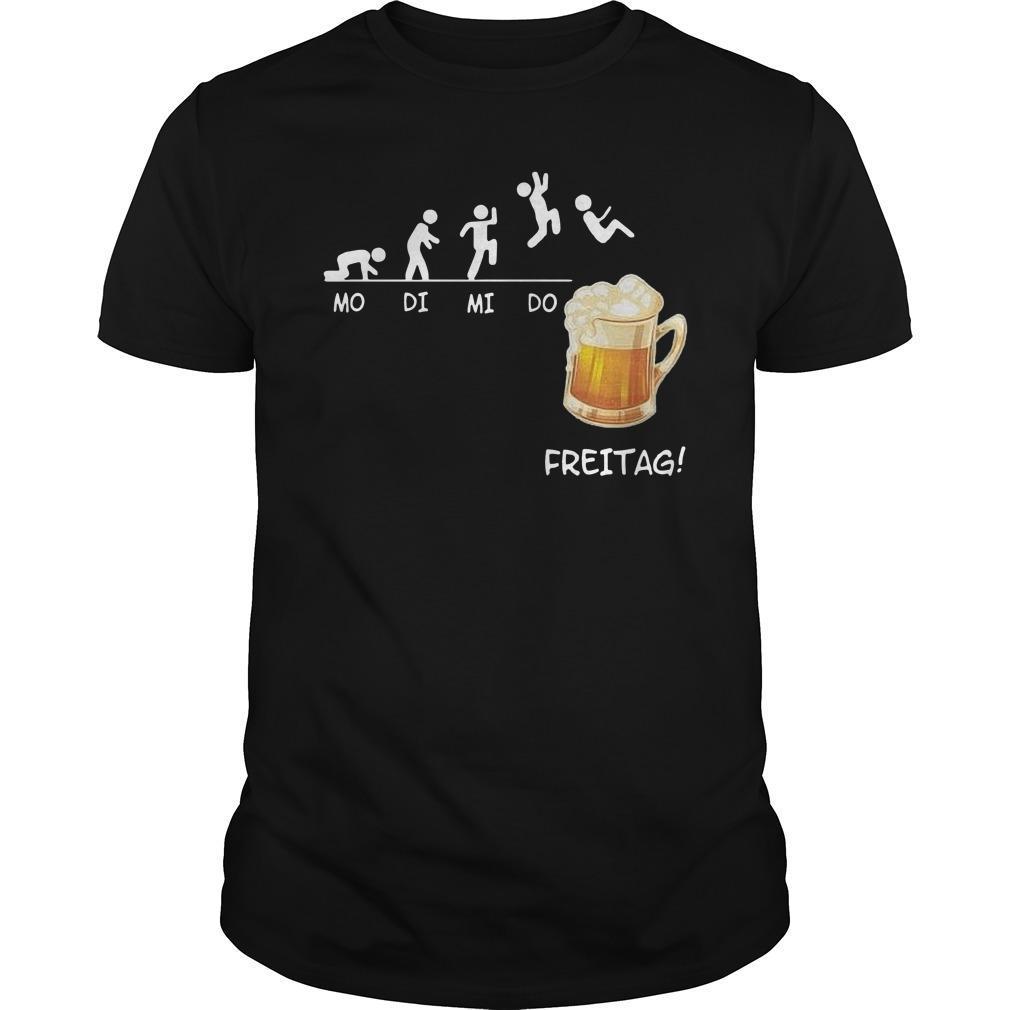 Mo Di Mi Do Freitag Shirt