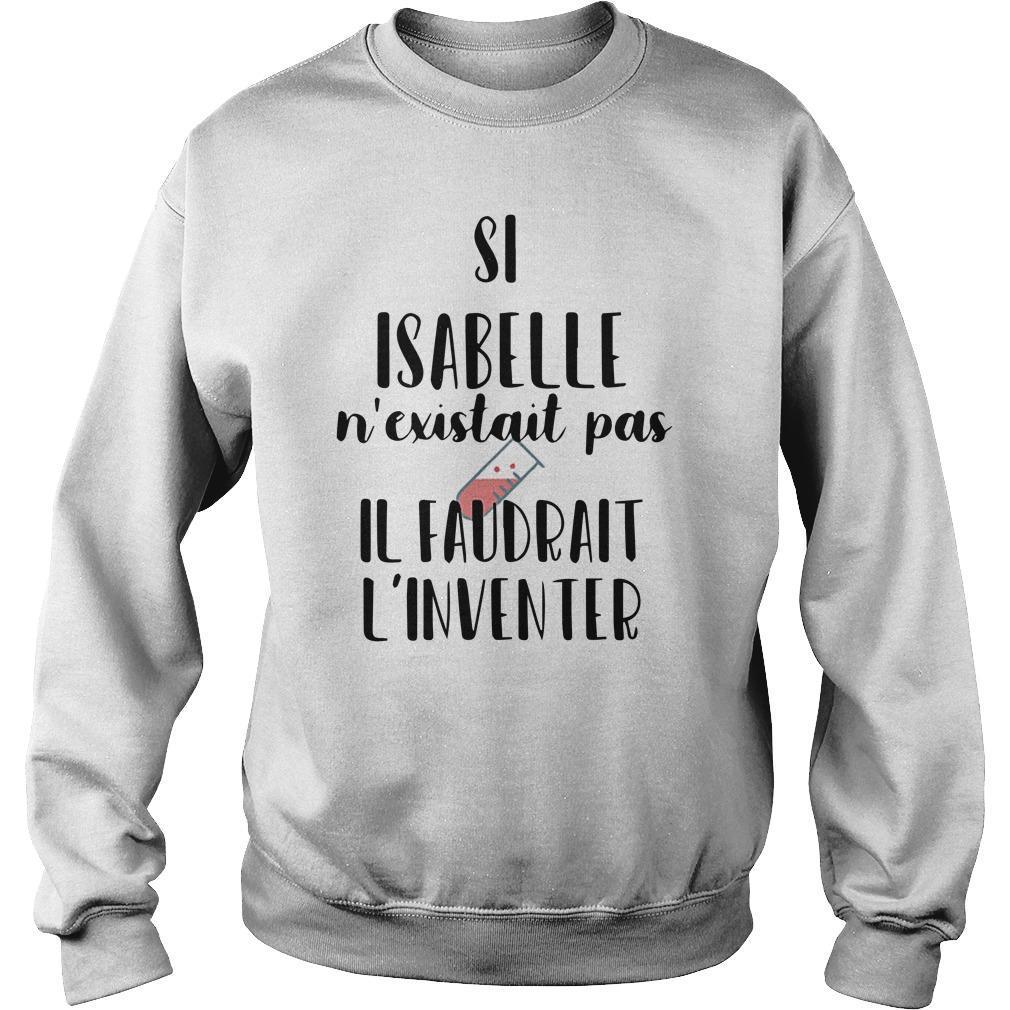 Si Isabelle N'existait Pas Il Faudrait L'inventer Sweater