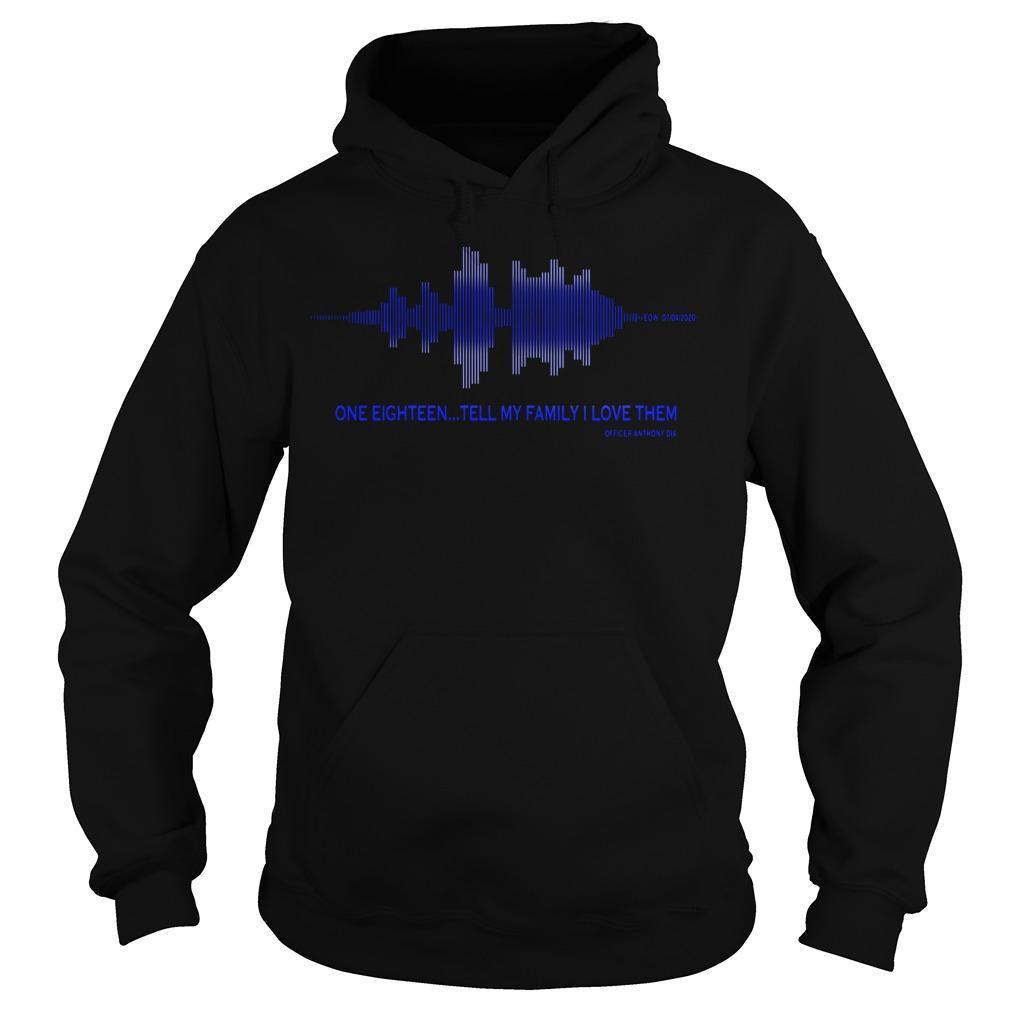 Tell My Family I Love Them Thin Blue Line Hoodie