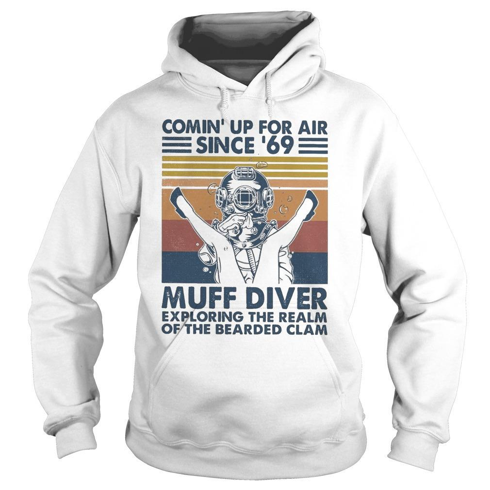 Vintage Comin' Up For Air Since '69 Muff Diver Hoodie