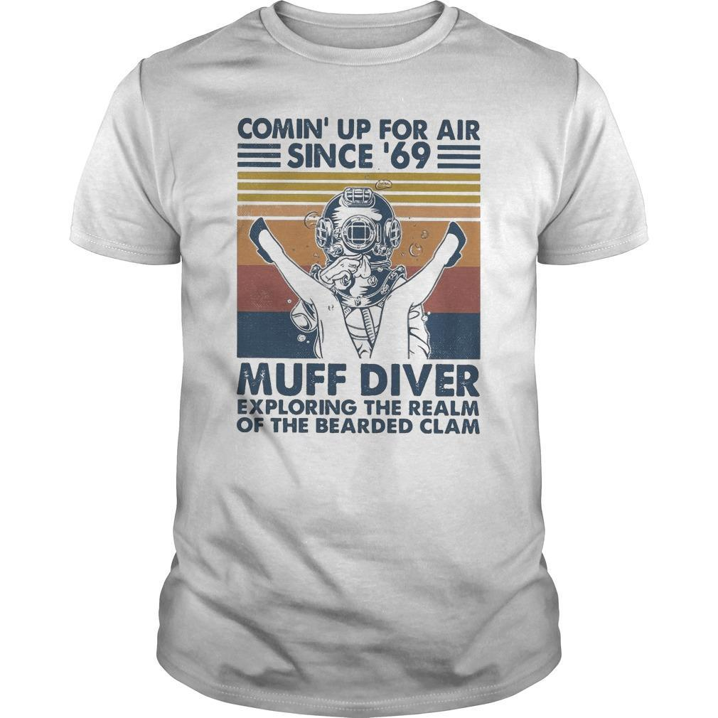 Vintage Comin' Up For Air Since '69 Muff Diver Shirt