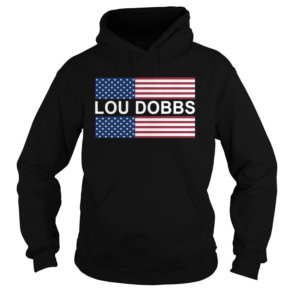 Lou Dobbs T Hoodie